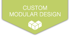 Custom Modular Design